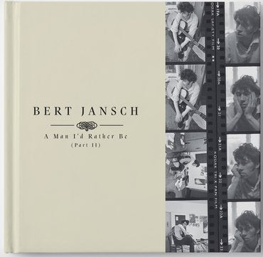 Bert Jansch 'A Man I'd Rather Be (Part II)' 4xLP Box Set