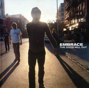 Embrace 'The Good Will Out' 2xLP