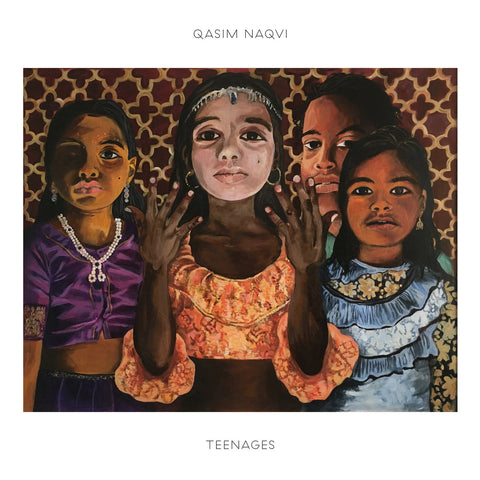 Qasim Naqvi 'Teenages' LP
