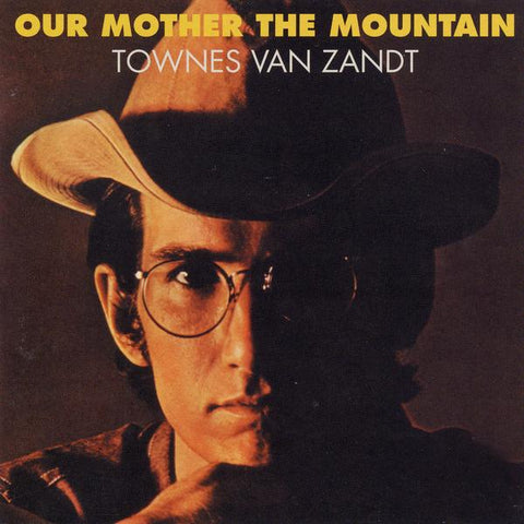 Townes Van Zandt 'Our Mother The Mountain - 50th Anniversary' LP