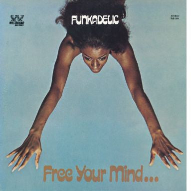 Funkadelic 'Free Your Mind and Your Ass Will Follow' LP