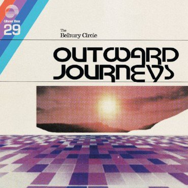 The Belbury Circle 'Outward Journeys' LP