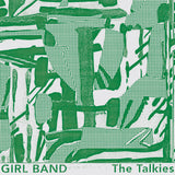 Girl Band 'The Talkies' LP