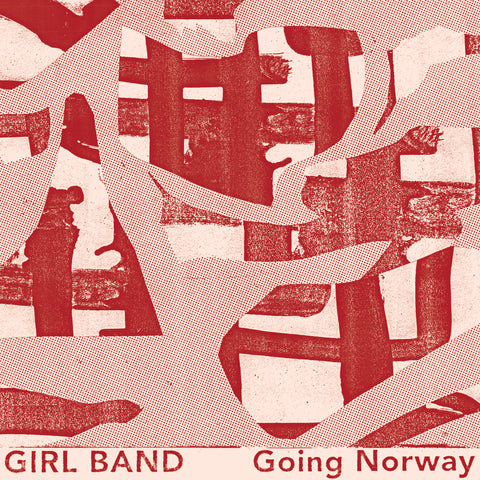 Girl Band 'Going Norway' 7""