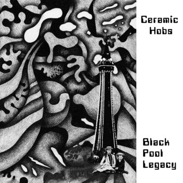 Ceramic Hobs 'Black Pool Legacy' 2xLP