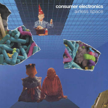 Consumer Electronics 'Airless Space' 2xLP