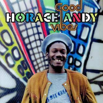 Horace Andy 'Good Vibes' 2xLP