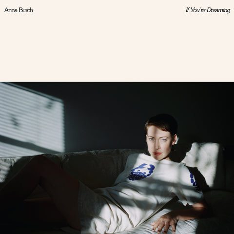 Anna Burch 'If You're Dreaming' LP