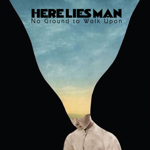 Here Lies Man 'No Ground To Walk Upon' LP