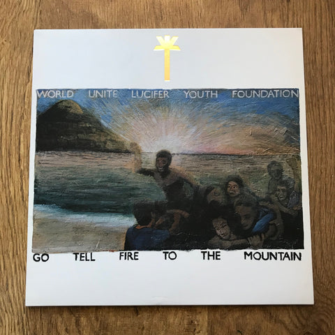 WU Lyf 'Go Tell Fire To The Mountain' LP (*USED*)