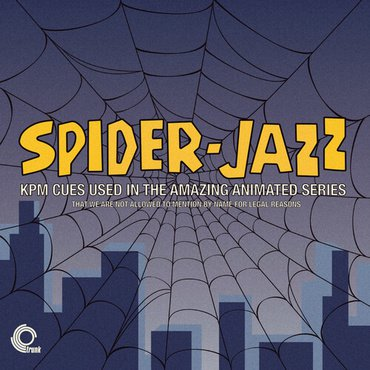 Various 'Spider-Jazz – KPM Cues Used In The Amazing Animated Series' LP