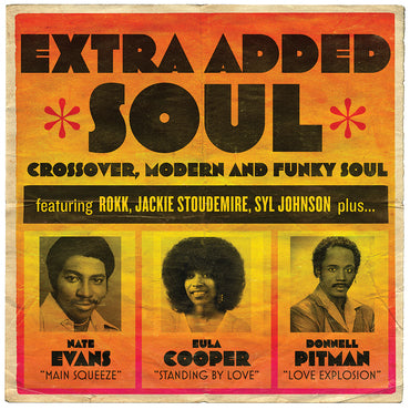 Various 'Extra Added Soul - Cross Over, Modern and Funky Soul' 2xLP