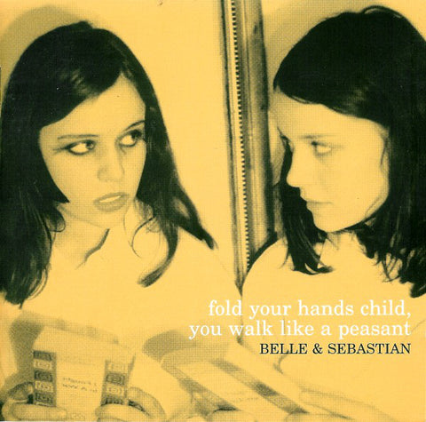 Belle and Sebastian 'Fold Your Hands Child, You Walk Like A Peasant' LP