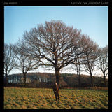 Jim Ghedi 'A Hymn For Ancient Land' LP