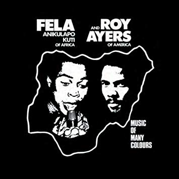 Fela Kuti & Roy Ayers 'Music Of Many Colours' LP