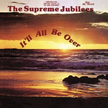 The Supreme Jubilees 'It'll All Be Over' LP
