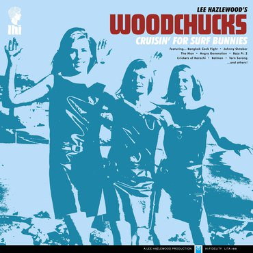 Lee Hazelwood's Woodchucks 'Crusin' For Surf Bunnies' LP