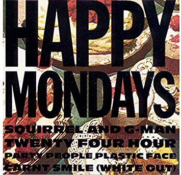 Happy Mondays 'Squirrel And G-Man Twenty Four Hour Party People Plastic Face Carnt Smile (White Out)' LP