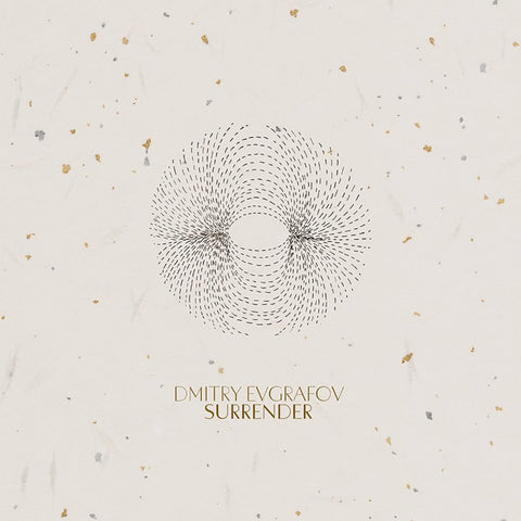 Dmitry Evgrafov 'Surrender' LP