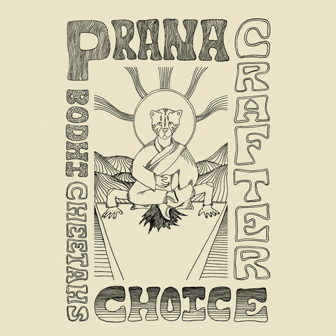 Prana Crafter 'Bodhi Cheetah's Choice' LP