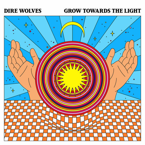 Dire Wolves 'Grow Towards The Light' LP