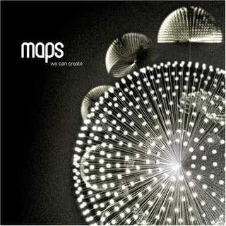 Maps 'We Can Create' 2xLP