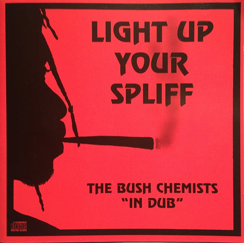 Bush Chemists 'Light Up Your Spliff' LP