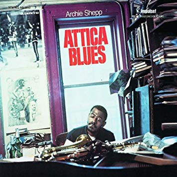 Archie Shepp 'Attica Blues' 7""