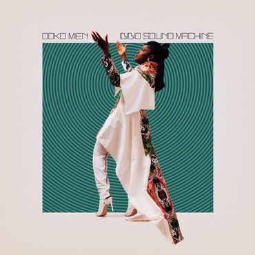 Ibibio Sound Machine 'Doko Mien' LP