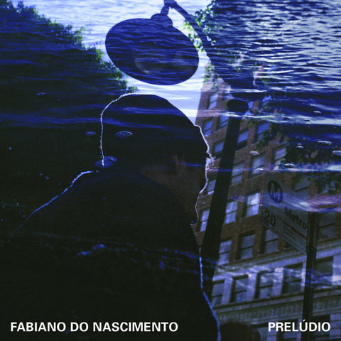 Fabiano Do Nascimento 'Preludio' LP