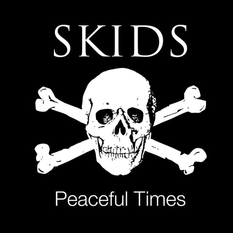 Skids 'Peaceful Times' LP