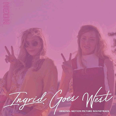 Various 'Ingrid Goes West (Original Motion Picture Soundtrack)' LP