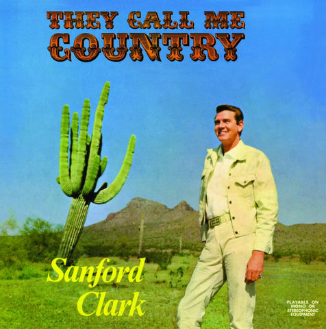 Sanford Clark 'They Call Me Country' LP