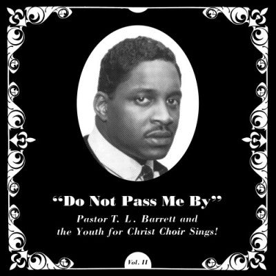 Pastor T.L. Barrett And  The Youth For Christ Choir 'Do Not Pass Me By Vol. II' LP