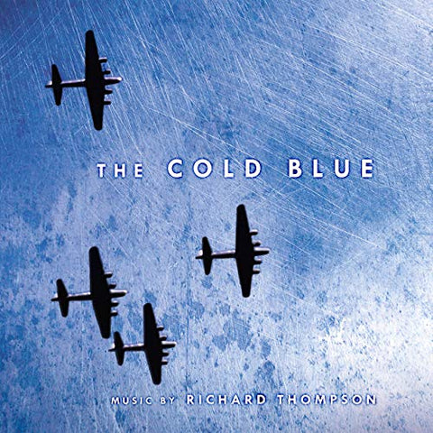 Richard Thompson 'The Cold Blue (Original Motion Picture Soundtrack)' 2xLP