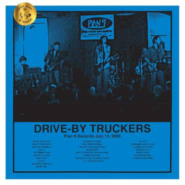 Drive-By Truckers 'Plan 9 Records July 13, 2006' 3xLP