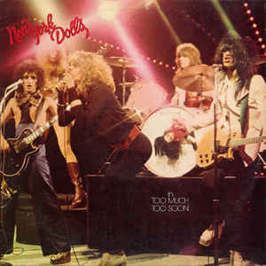 New York Dolls 'Too Much Too Soon' LP