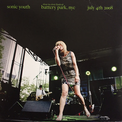 Sonic Youth 'Battery Park, NYC: July 4th 2008' LP