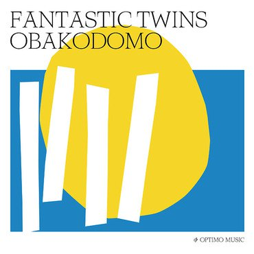 Fantastic Twins 'Obakodomo' LP