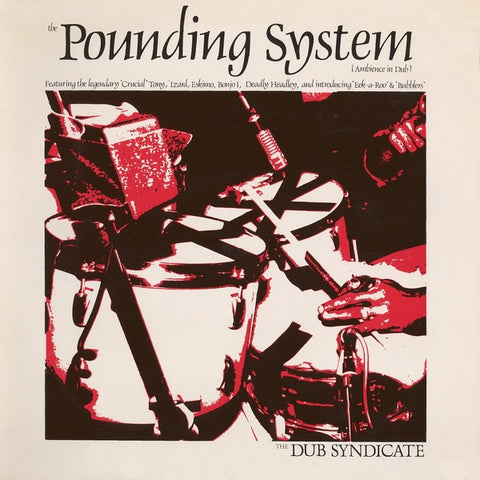 Dub Syndicate 'The Pounding System' LP