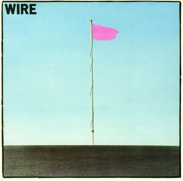 Wire 'Pink Flag' LP
