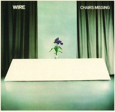 Wire 'Chairs Missing' LP