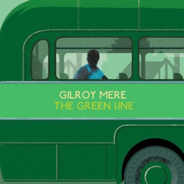 Gilroy Mere 'The Green Line' LP