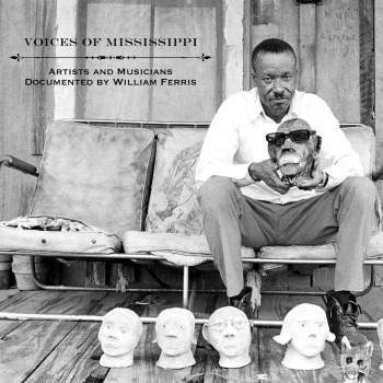 Various 'Voices of Mississippi: Artists & Musicians Documented by William Ferris' LP