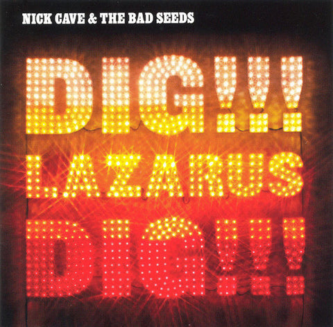 Nick Cave & The Bad Seeds 'Dig, Lazarus, Dig!' 2xLP
