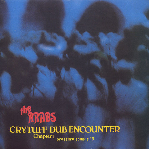 Prince Far I and the Arabs 'Cry Tuff Dub Encounter Chapter 1' LP