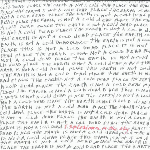 Explosions In The Sky 'The Earth is Not a Cold Dead Place' LP