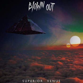 Blown Out 'Superior Venus' LP