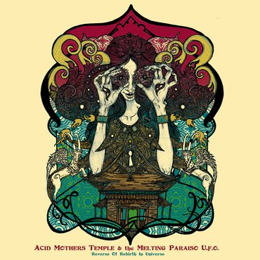 Acid Mothers Temple & The Melting Paraiso U.F.O. 'Reverse Of Rebirth In Universe' LP