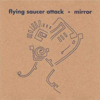 Flying Saucer Attack 'Mirror' LP